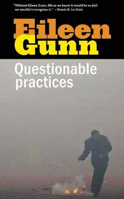 Questionable Practices by Eileen Gunn