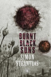 Burnt Black Suns by Simon Strantzas