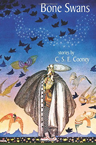 Bone Swans by C.S.E. Cooney