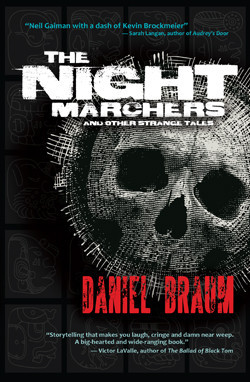The Night Marchers by Daniel Braum