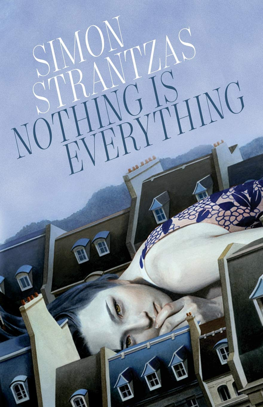 Nothing is Everything by Simon Strantzas